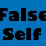 Ego-False Self