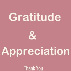 Gratitude and Appreciation