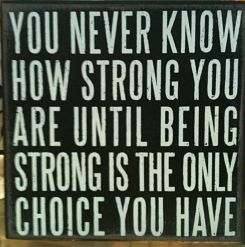 Being strong saying