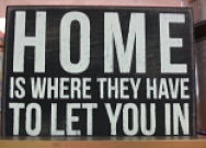 Funny quote about home