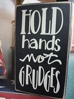 Hold Hands not Grudges_opt